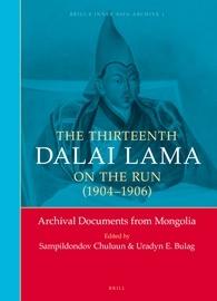 Cover image of Thirteenth Dalai Lama on the Run