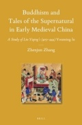 Buddhism and Tales of the Supernatural in Early Medieval China